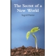 The secret of a new world (Engels)
